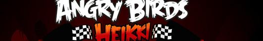 Angry Birds Heikki – новая серия Злых Птиц, не в космосе, а на трассе…
