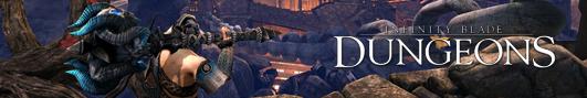 Эксклюзив - Epic Games официально анонсировал Infinity Blade: Dungeons
