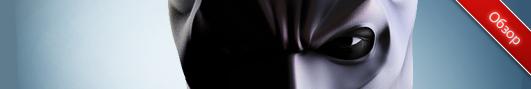 Обзор приложений - The Dark Knight Rises - Возрождение легенды на iOS